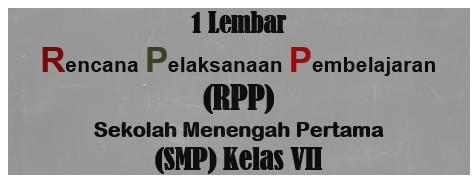 RPP 1 Lembar K-2013 Kelas 7 SMP-MTs Edisi 2020-2021
