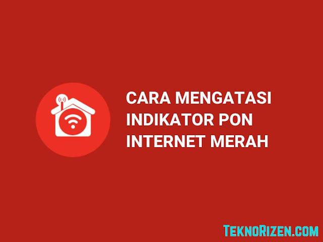 2 Cara Mengatasi Indikator PON Internet Indihome Berwarna Merah