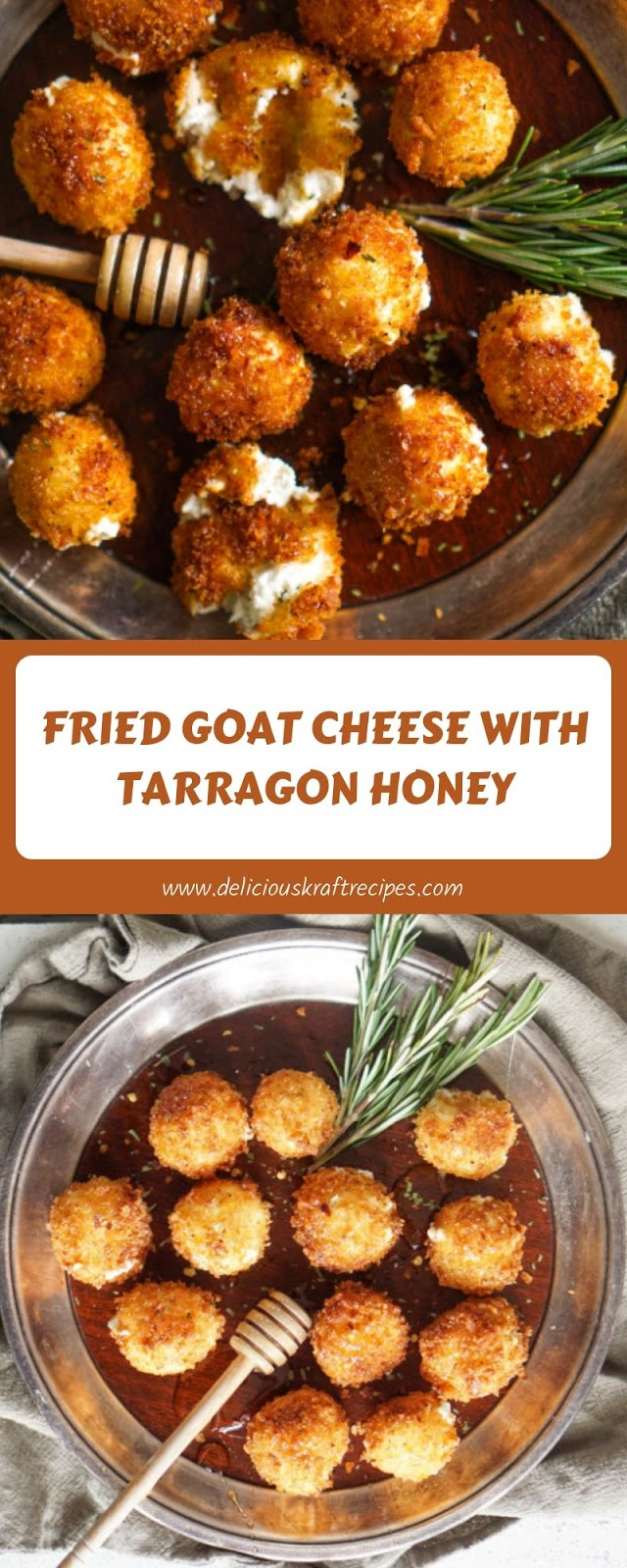 FRIED GOAT CHEESE WITH TARRAGON HONEY