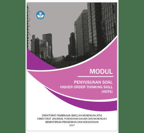 Modul Penyusunan Soal HOTS (Higher Order Thinking Skill)