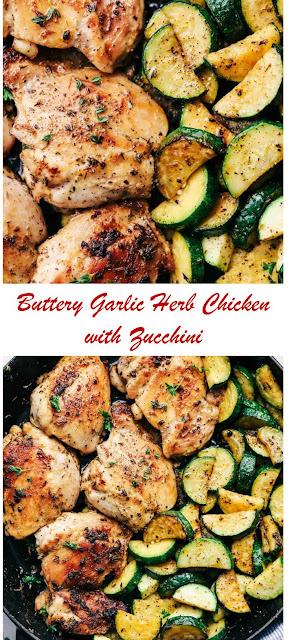 Buttery Garlic Herb Chicken with Zucchini #ButteryGarlicHerbChickenwithZucchini  #herbs #chicken #herbchicken #zucchini #chickenwithzucchini #butter #garlicherb