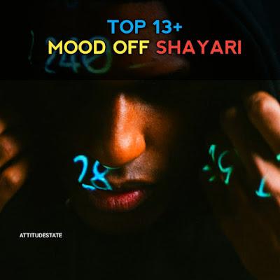 Mood Off Shayari Copy Past