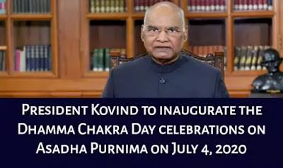 President Kovind to inaugurate the Dhamma Chakra Day celebrations on Asadha Purnima on July 4, 2020: Key Highlights