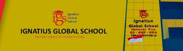 LOKER 7 POSISI IGNATIUS GLOBAL SCHOOL PALEMBANG AGUSTUS 2019