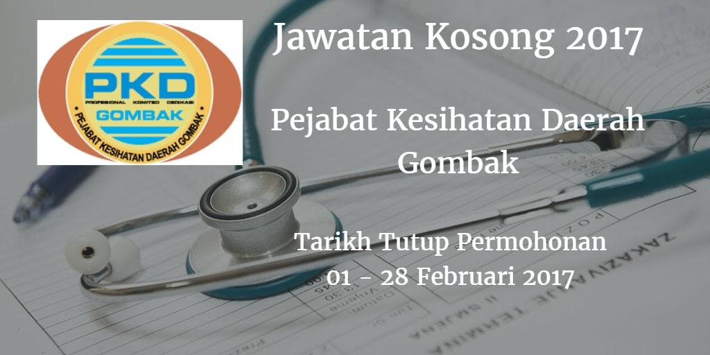 Jawatan Kosong Pejabat Kesihatan Daerah Gombak 01 - 28 Februari 2017