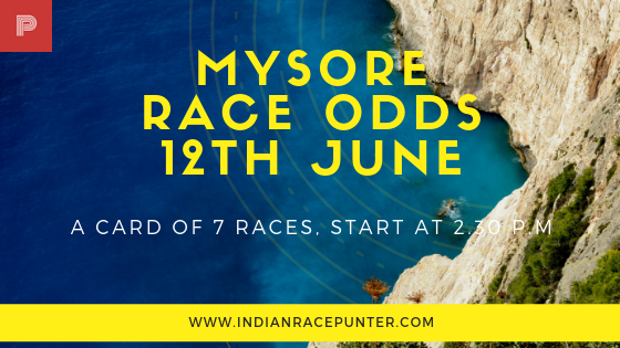 Mysore Race Odds 12th June
