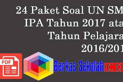 24 Paket Soal Latihan UN SMP IPA Tahun 2017 atau Tahun Pelajaran 2016/2017