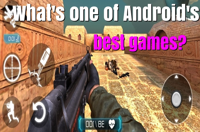 What's one of Android's best games?