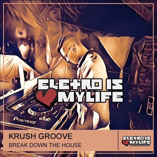 Laidback Luke - Break Down The House (Krush Groove Bootleg)
