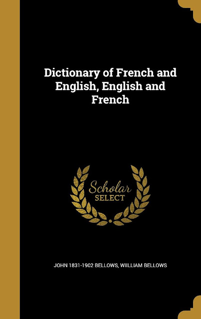 Dictionary of French and English, English and French by Bellows, John in PDF