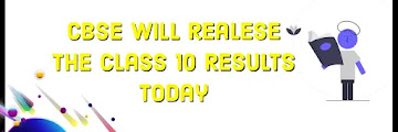 CBSE Board class 10 Results will be Declare Today Check results here..