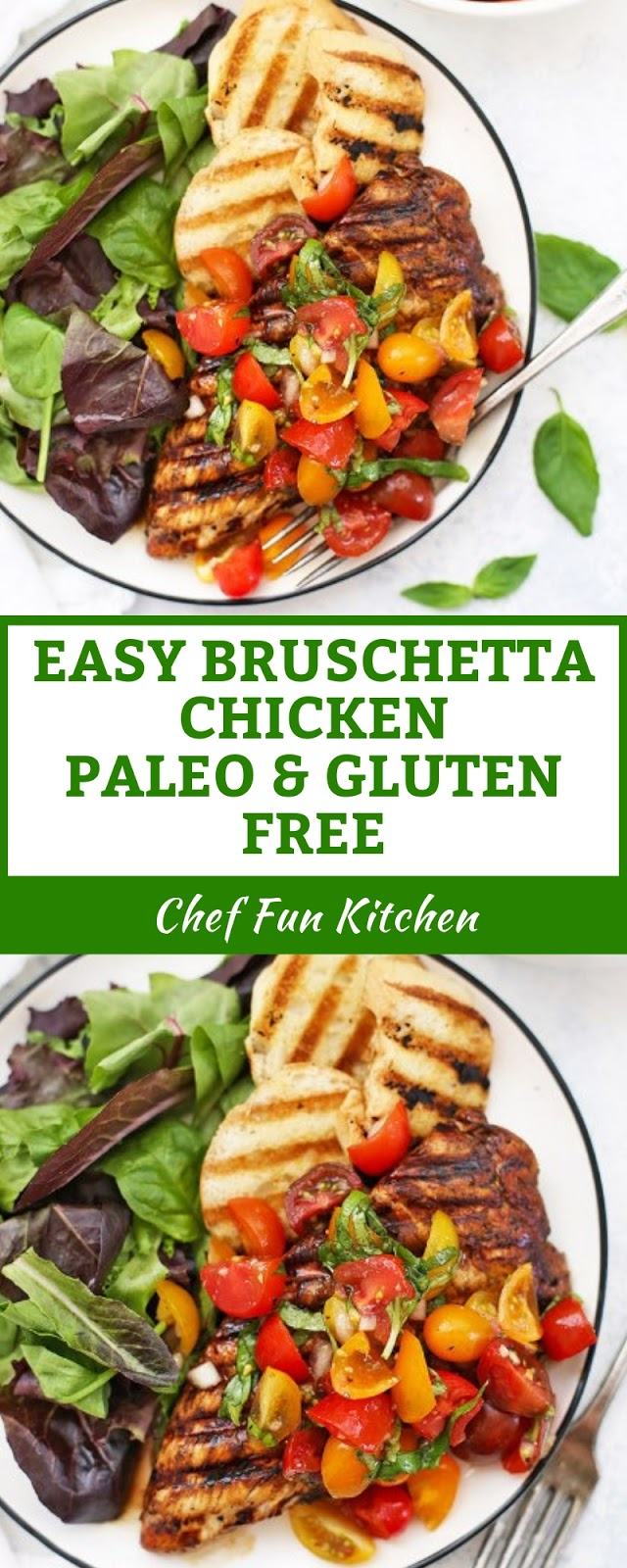EASY BRUSCHETTA CHICKEN (PALEO & GLUTEN FREE)