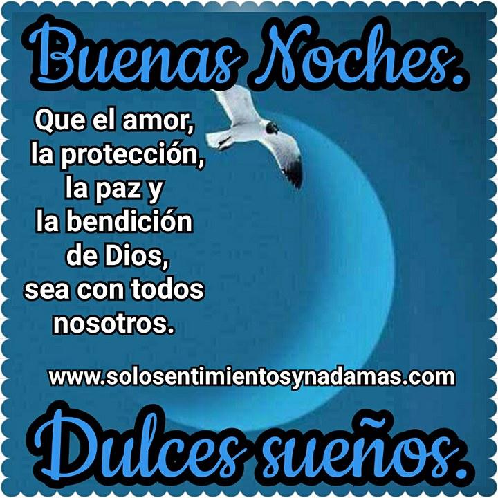 Buenas noches. Que el amor, la protección, la paz y la bendición ...