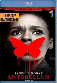 Antebellum [Elegida] [2020] [1080p BRrip] [Latino-Inglés] [LaPipiotaHD]