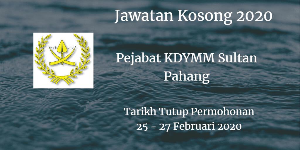 Jawatan Kosong Pejabat KDYMM Sultan Pahang 25 - 27 Februari 2020