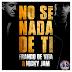 Franco de Vita & Nicky Jam — No Sé Nada de Ti (AAc Plus M4A)
