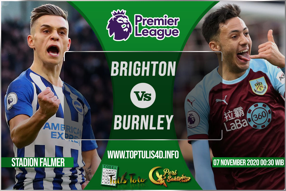 Prediksi Brighton vs Burnley 07 November 2020