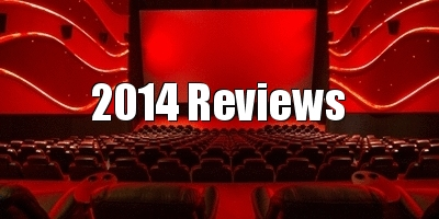 2014 movie reviews