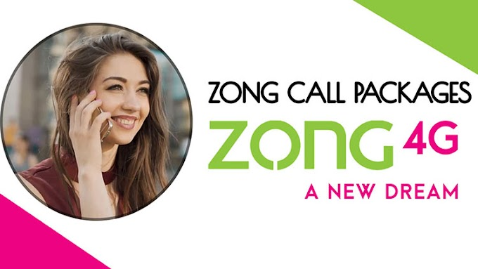 Zong Call Packages 2020 | Zong Daily Weekly Monthly Call Packages 2020
