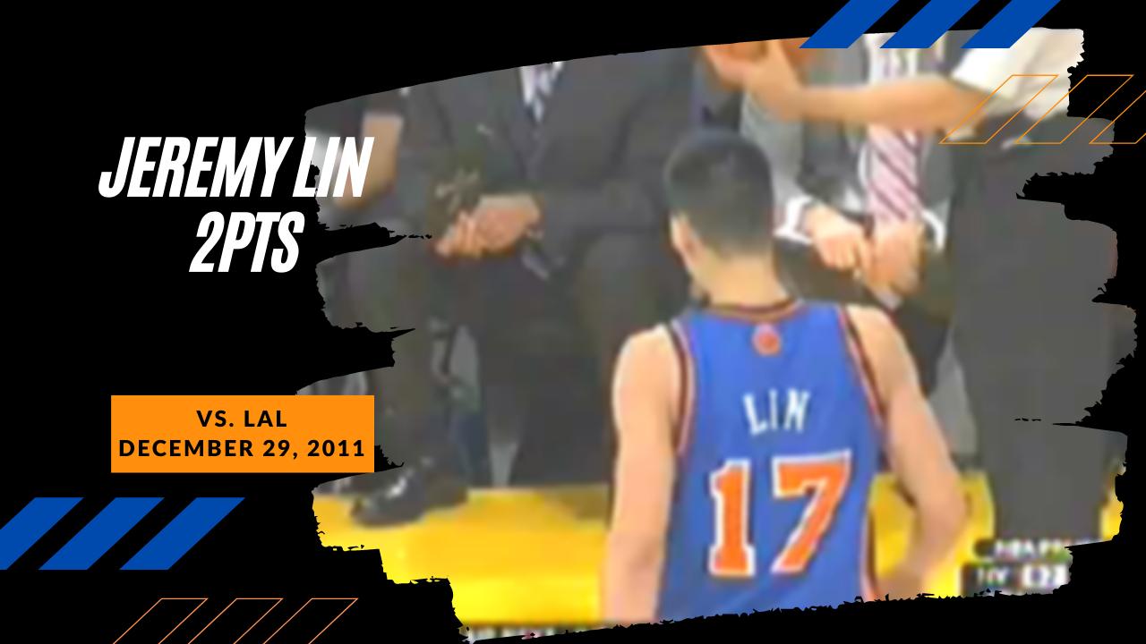 December 29, 2011(12/29/2011),Jeremy Lin@LAL,2pts