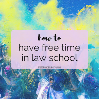 How to have free time in law school. How to have a life outside of law school. How to enjoy weekends in law school. How to find free time in a busy schedule. Time management in law school. How to have fun in law school. | brazenandbrunette.com