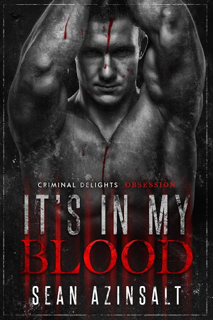 Loved it #BookReview It's In My Blood by Sean Azinsalt @kristoffershane #MM #darkromance
