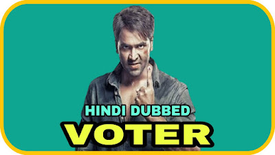 Voter Hindi Dubbed Movie