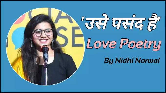 Nidhi Narwal Poetry Usey Pasand Hai Lyrics Status | The Social House