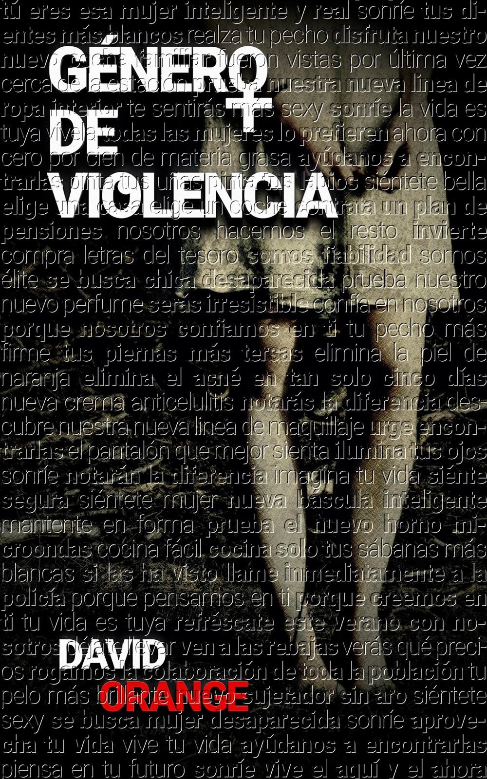 """Libros que voy Leyendo: """"Género de violencia"""" de David Orange"""