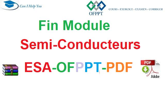 Examens De Fin Module Semi-Conducteurs Électromécanique des Systèmes Automatisées-ESA-OFPPT-PDF
