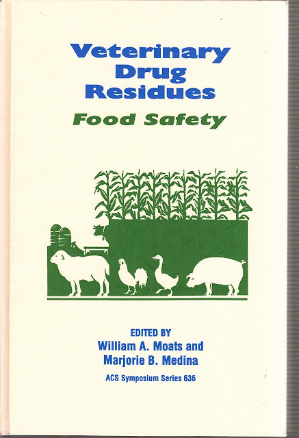 Veterinary Drug Residues. Food Safety  - WWW.VETBOOKSTORE.COM