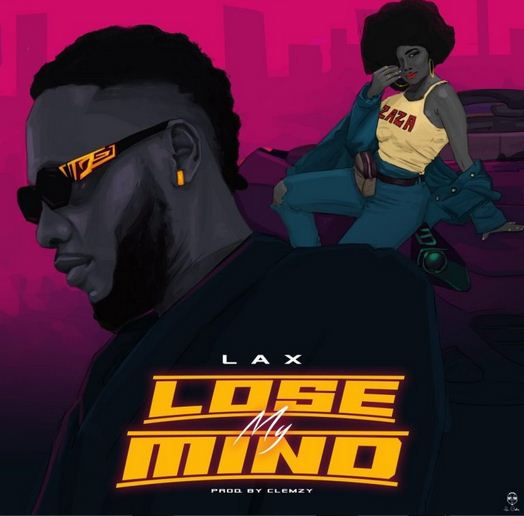 New Music - 'Lose My Mind' By L.A.X