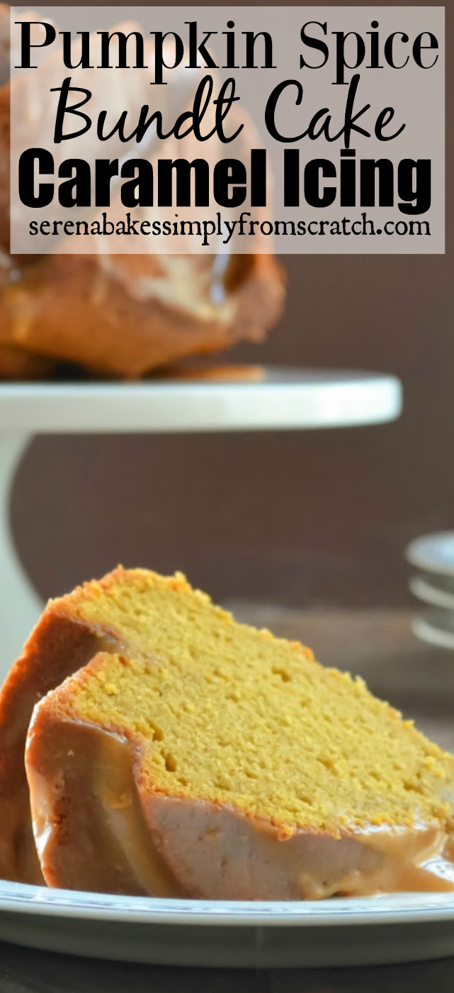 Pumpkin Spice Bundt Cake with Caramel Icing. serenabakessimplyfromscratch.com