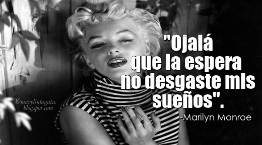 Marilyn Monroe Frases, sueños, Esperanza, Frases Famosas, Frases Bonitas Para Compartir, Belleza,