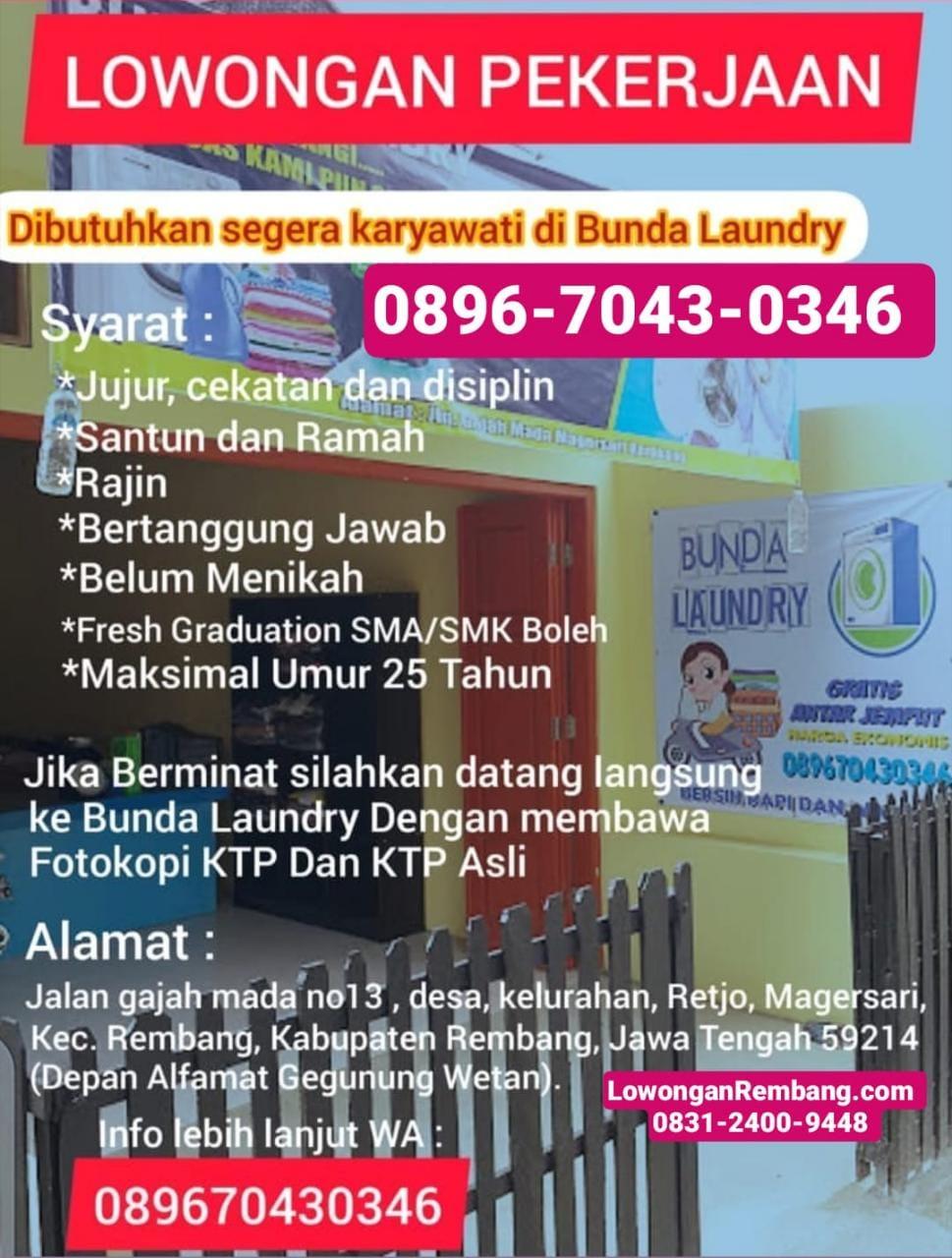 Lowongan Kerja Bunda Laundry Rembang Hanya Bawa KTP Asli Dan Fotokopi