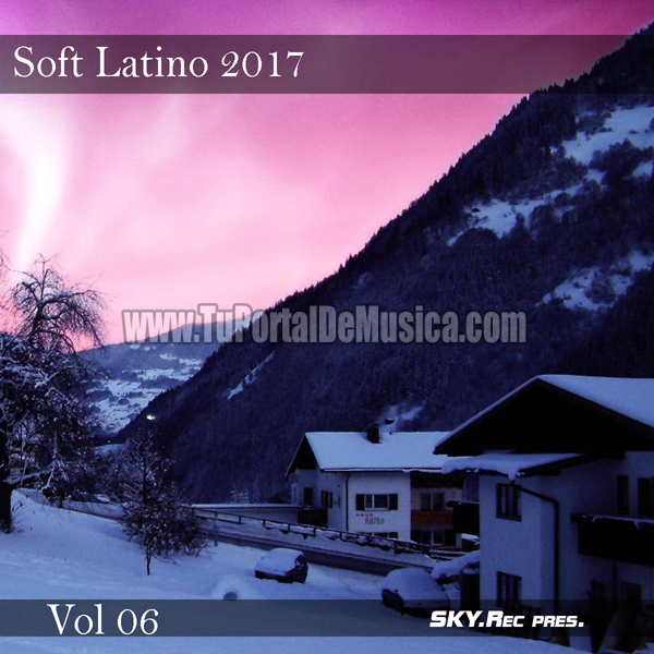 Soft Latino Volumen 6 (2017)