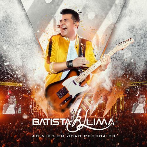 Batista Lima - Promocional de Novembro - 2019 - Ao Vivo em João Pessoa - PB