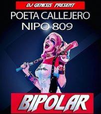 Poeta Callejero ft Nipo – Bipolar