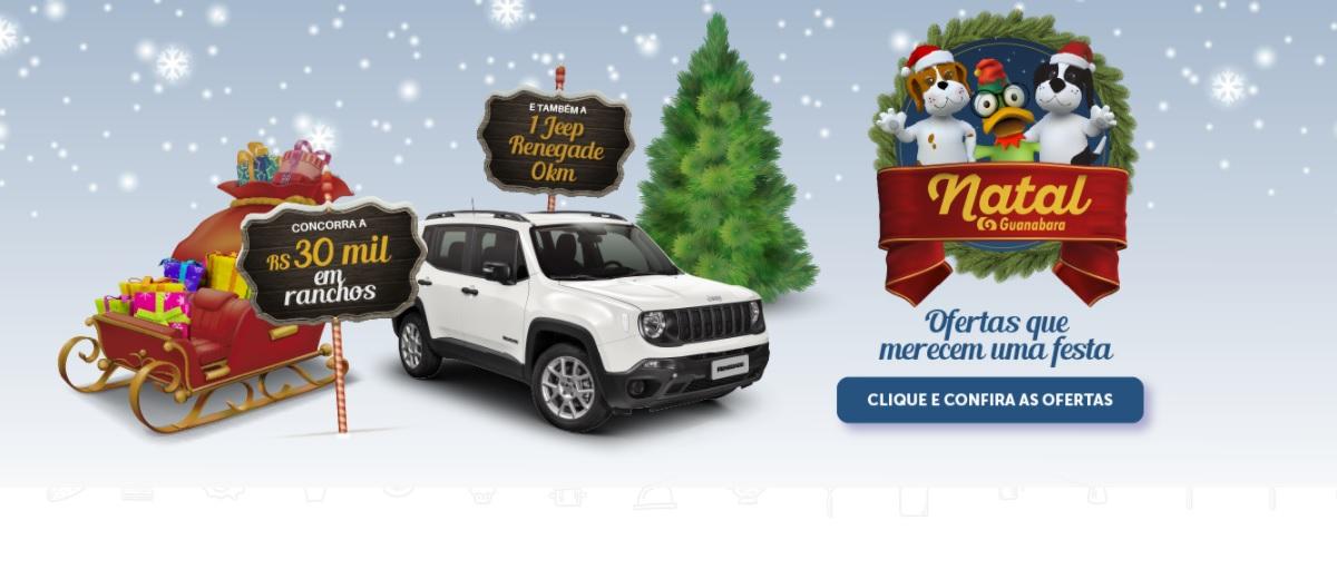 Promoção Natal 2020 Guanabara Supermercado RS - Jeep Renegade e 30 Mil Reais em Ranchos