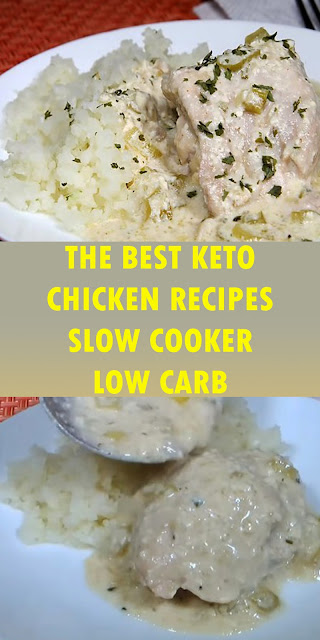 THE BEST KETO CHICKEN RECIPES SLOW COOKER LOW CARB