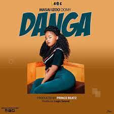 AUDIO | MASAI IZOO DOMY - danga | Download new MP3