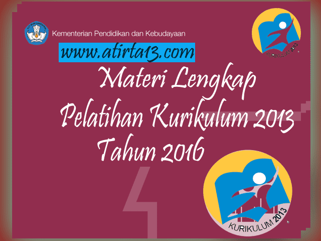 Materi Lengkap Pelatihan Kurikulum 2013 Tahun 2016