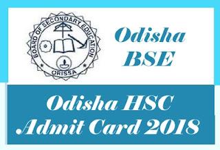 HSC Odisha Admit card 2018, 10th Admit card  2018 Admit card, Odisha 10th Admit card 2018 Download,