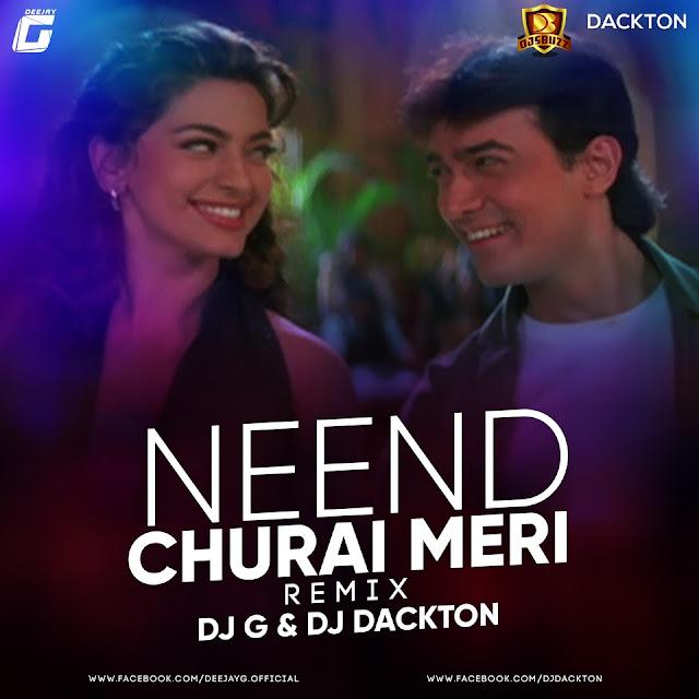 Neend Churai Meri (Remix) – DJ G & DJ Dackton