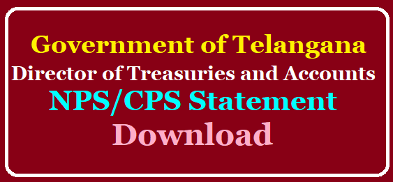 How to Download CPS/NPS Contributory Pension Scheme and New Pension System for Complete Statement - Get Details @treasury.telangana.gov.in /2019/10/how-to-download-cps-nps-complete-statement-treasury.telangana.gov.in-missing-credits-details.html