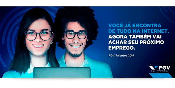 FGV Talentos 2017: FGV cria Feira de Empregos com Mais de 800 vagas