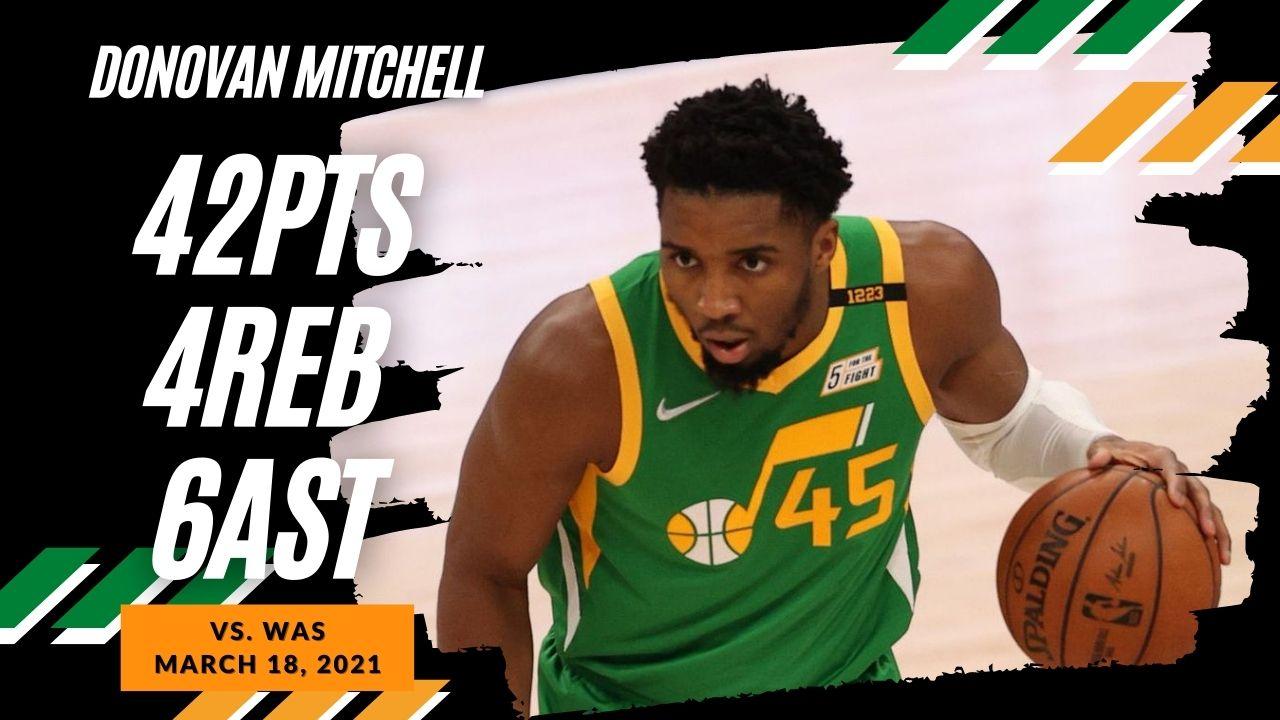 Donovan Mitchell 42pts 6ast vs WAS | March 18, 2021 | 2020-21 NBA Season