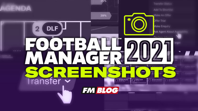 Football Manager 2021 Screenshots | FM21