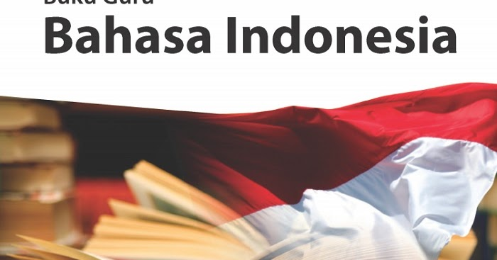 ILMU PENGETAHUAN: Buku Siswa Bahasa Indonesia Kelas XII ...