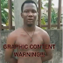 GRAPHIC CONTENT WARNING!!!: YAHOO BOY SET GIRLFRIEND AFRAID FOR MONEY RITUALS(VIDEO)